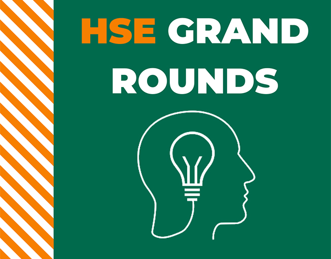 HSE Grand Rounds graphic